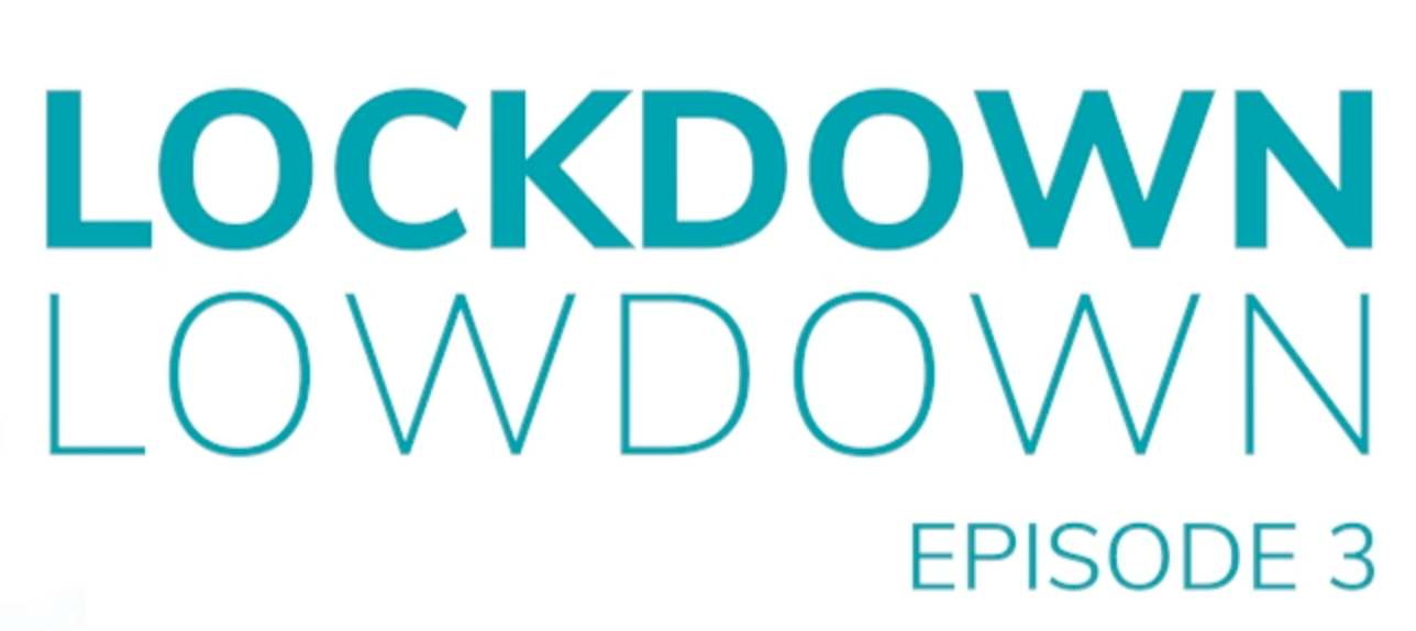 Lockdown Episode 3